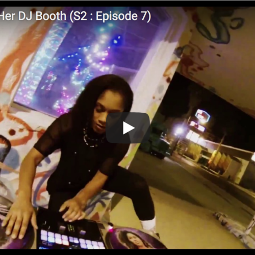 Live From Her DJ Booth (Season 2)