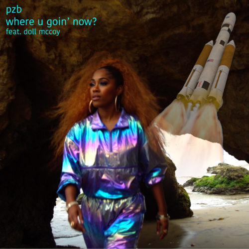 Where U  Goin' Now?